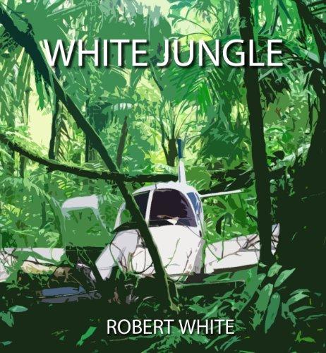 White Jungle (English Edition) par Robert White