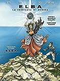 Elba. La profezia di Nerina. Con DVD-ROM