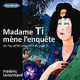 Telecharger Livres Madame Ti Mene l Enquete Livre Audio (PDF,EPUB,MOBI) gratuits en Francaise
