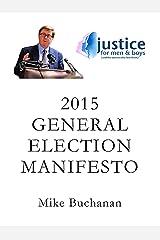 2015 General Election Manifesto Kindle Edition