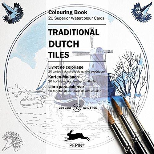 Traditional Dutch Tiles: Künstler-Malbuch, 20 hochfeine Aquarellkarton Karten (Colouring Card Book)