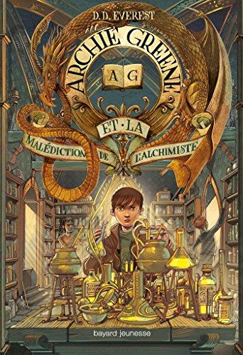 Archie Greene, Tome 02 : Archie Greene et la malédiction de l'alchimiste (French Edition)