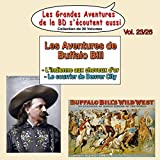 L'indienne aux cheveux d'or / Le courrier de Denver City (Les Aventures de Buffalo Bill)