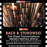 Bach & Stokowski: The Great Transcriptions by Leopold Stokowski Symphony Orchestra (2015-02-19)