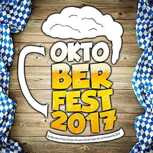 Oktoberfest 2017 - Die After W...