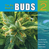 The Big Book of Buds: More Marijuana Varieties from the World's Great Seed Breeders: 2