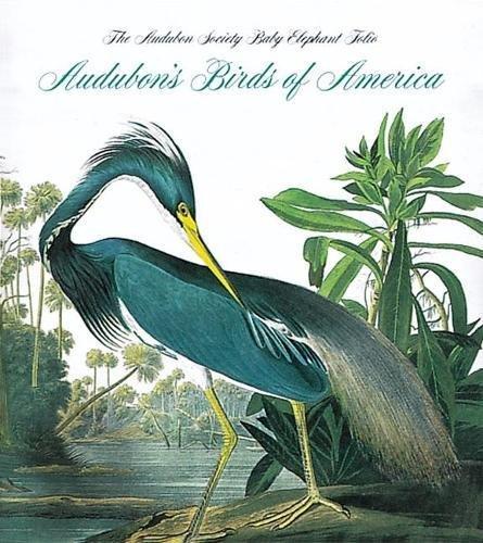 Audubon's Birds Of America: The National Audubon Society Baby Elephant Folio (Tiny Folio) - Audubon Birds Of America