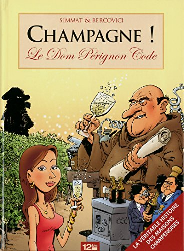 Champagne: Le Dom Pérignon Code