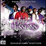Few Lessons Featuring Gwhizz, Wasp, Cali P & Sir Ford