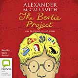 The Bertie Project: 44 Scotland Street, Book 11
