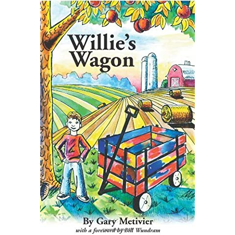 Willie's Wagon by Gary Metivier (2007-10-13)