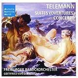 Telemann: Suites (Ouvertures) & Concerto