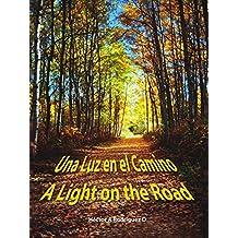 Una Luz en el Camino: A Light on the Road