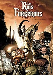 Rois forgerons T01