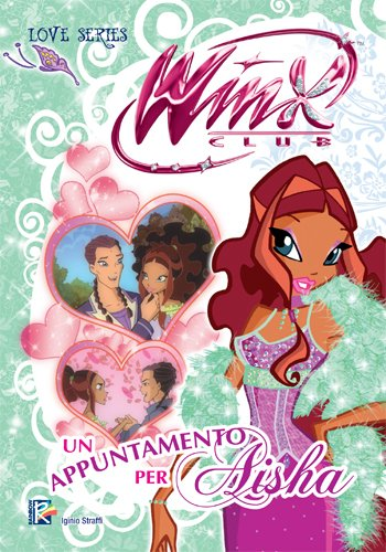 Un appuntamento per Aisha (Winx Club) (Love Series)