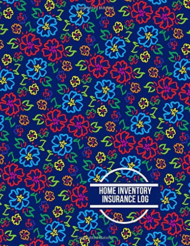 Home Inventory Insurance Log: Record Household Property, List Items &  Contents for Insurance Claim Purposes, Home Organizer Logbook Journal,  Building
