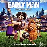 Early Man - Steinzeit bereit - Das Original-Hörspiel zum Kinofilm