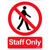 Clickforsign SIGN44-M-1-2x Staff Only Sign Board