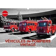 Vehicules De Pompiers Vintage 2017: Exposition D'anciens Vehicules De Pompiers