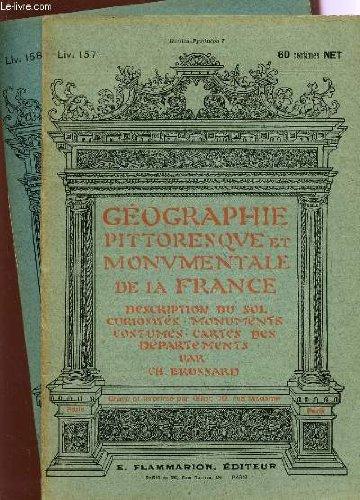 2 FASCICULES - LIV.157 et 158 - HAUTES PYRENEES I+II / GEOGRAPHIE PITTORESQUE MONUMENTALE DE LA FRANCE : DESCRIPTION DU SOL, CURIOSITES, MONUMENTS, COSTUMES, CARTES DES DEPARTEMENTS.