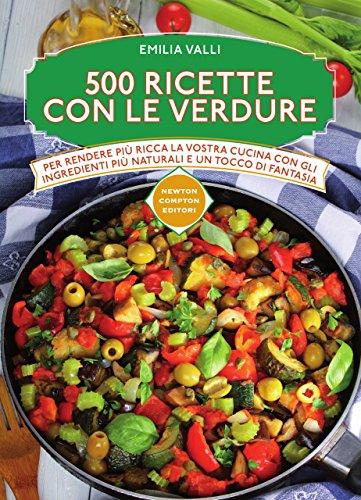 Le cento migliori ricette di funghi (eNewton Zeroquarantanove) (Italian Edition)