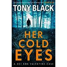 Her Cold Eyes (DI Bob Valentine)