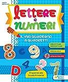 Lettere e numeri. Il mio quaderno