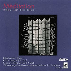 Hillborg - Jarrett - Bacri - Sauguet : Méditation