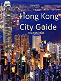 Hong Kong City Guide (Waterfront Series Book 18) (English Edition)