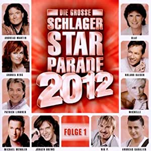 Die Grosse Schlager Starparade 2012-Folge 1