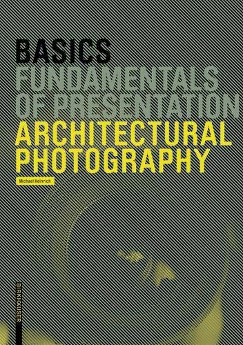 Basics Architectural Photography (BIRKHÄUSER) por Michael Heinrich