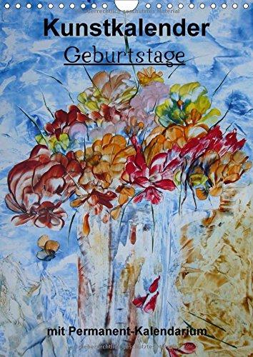 Geburtstage - Kunstkalender (Wandkalender immerwährend DIN A4 hoch): Lassen Sie sich verzaubern durch die Vielfalt der Malerei (Monatskalender, 14 ... [Kalender] [Feb 15, 2013] Kröll, Ulrike