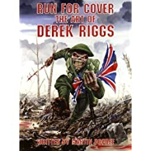Run for Cover: The Art of Derek Riggs by Martin Popoff (2006-11-08)