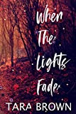 When The Lights Fade: Volume 3