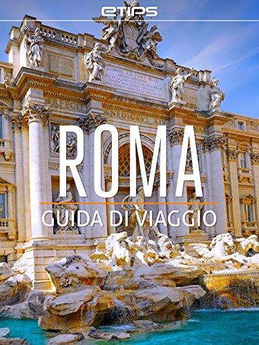 Roma e Città del Vaticano (Italian Edition)