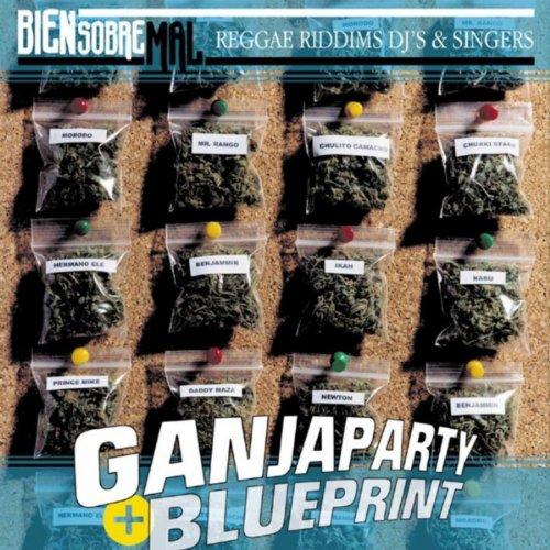 Ganja Party Blueprint