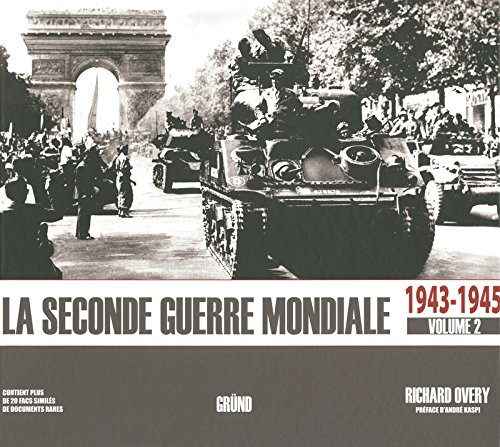 La Seconde Guerre mondiale 1943-1945