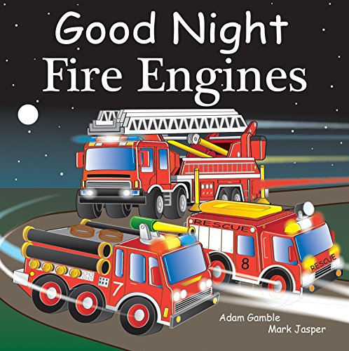 Good Night Fire Engines (Good Night Our World) (English Edition)