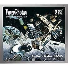 Perry Rhodan Silber Edition 102: Aufbruch der BASIS (2 MP3-CDs)
