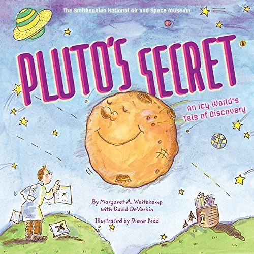plutos-secret-an-icy-worlds-tale-of-discovery-by-weitekamp-margaret-devorkin-david-national-air-and-
