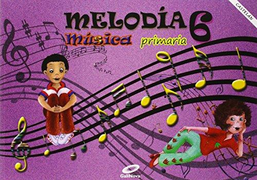 Melodía 6 - Música, Primaria. Para Galicia (en castelán) - 9788497372459
