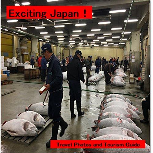 Emocionante Japón!: Descubre lugar de diversión (Foto y guía de libros nº 1)