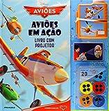 Aviões. Aviões Em Ação. Livro Com Projetor (Em Portuguese do Brasil)