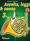 Ascolta, Leggi & Suona 3 corno + CD