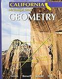 Holt McDougal Larson: Geometry California by Ron Larson (2006-07-06)