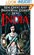 #3: Real Ghost And Paranormal Stories From India