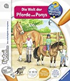 tiptoi® Die Welt der Pferde und Ponys (tiptoi® Wieso? Weshalb? Warum?, Band 13) - Inka Friese