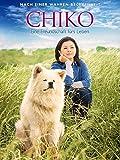 Chiko: Eine Freundschaft fürs Leben