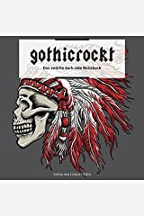 gothicrockt: Das zwölfte dark side Notizbuch Taschenbuch