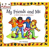 A First Look At: Friendship: My Friends and Me